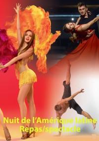 Nuit de l'Amérique latine : repas /spectacle