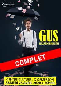 Gus l'illusionniste : attention complet !