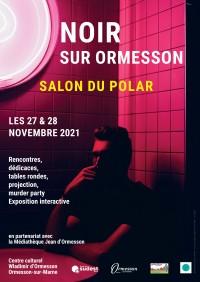 Salon du Polar : Noir sur Ormesson